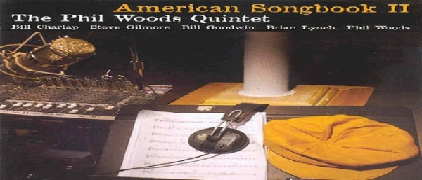 The American Songbook II -  Phil Woods